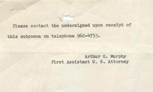 Subpoena to testify to Mrs Mary E Murphy in the case United States v. Philip Berrigan, et al